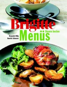 Brigitte Unsere besten Menüs