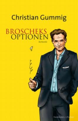 Broscheks Optionen