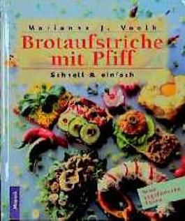 Brotaufstriche mit Pfiff