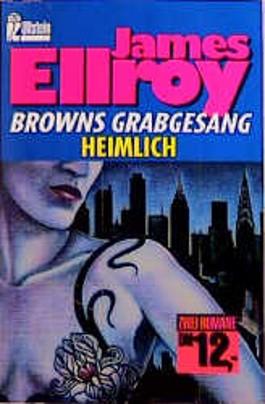 Browns Grabgesang / Heimlich