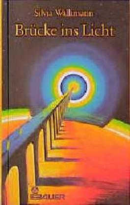 Brücke ins Licht