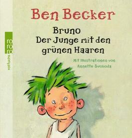 Bruno oder Der Junge mit den grünen Haaren