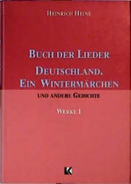 Buch Der Lieder Deutschland. Ein Wintermarchen Und Andere Gedichte (German Edition)