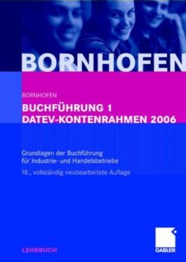 Buchführung 1 DATEV-Kontenrahmen 2006