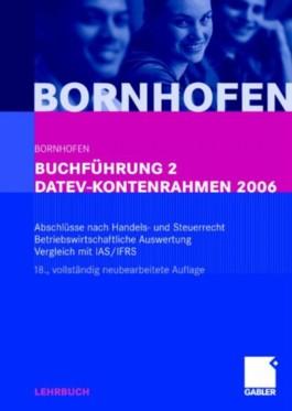 Buchführung 2 DATEV-Kontenrahmen 2006