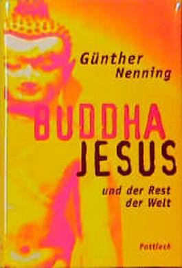 Buddha, Jesus und der Rest der Welt