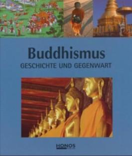 Buddhismus - Geschichte und Gegenwart
