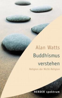 Buddhismus verstehen