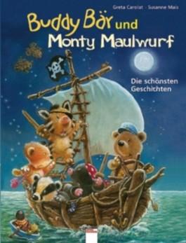 Buddy Bär und Monty Maulwurf - Die schönsten Geschichten