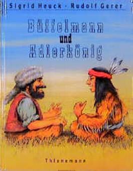 Büffelmann und Adlerkönig