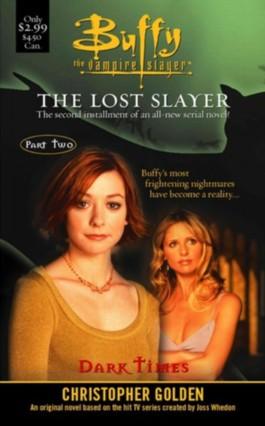 Buffy the Vampire Slayer the Lost Slayer