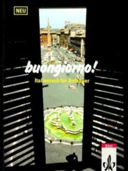 buongiorno! Neuausgabe, Lehrbuch für Anfänger. Italienisch.