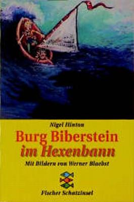 Burg Biberstein im Hexenbann
