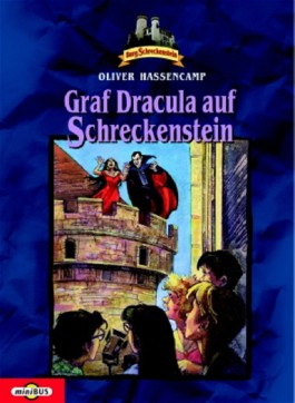 Burg Schreckenstein / Graf Dracula auf Schreckenstein