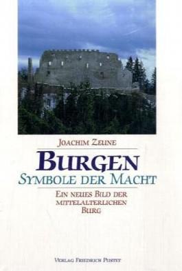 Burgen - Symbole der Macht