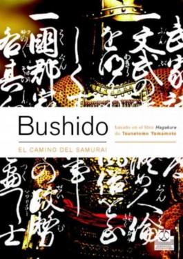 Bushido/ Bushido The Samurai Way