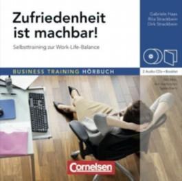 Business Training Hörbuch / Zufriedenheit ist machbar!