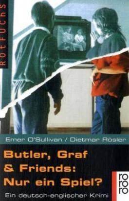 Butler, Graf & Friends: Nur ein Spiel?