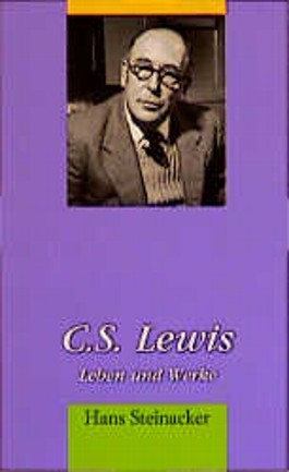 C.S. Lewis - Leben und Werke