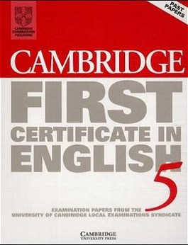 Cambridge First Certificate in English 5. Student's Book