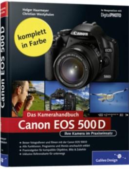 Canon EOS 500D. Das Kamerahandbuch