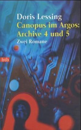 Canopus im Argos, Archive 4 und 5