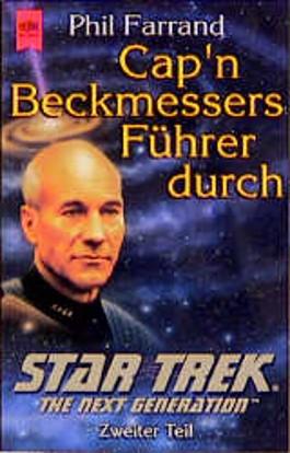 Cap'n Beckmessers Führer durch Star Trek - The Next Generation 2.