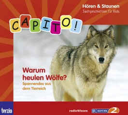CAPITO! Warum heulen Wölfe?