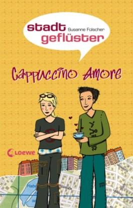 Stadtgeflüster - Cappuccino Amore