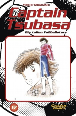 Captain Tsubasa. Die tollen Fußballstars / Captain Tsubasa - Die tollen Fußballstars, Band 17