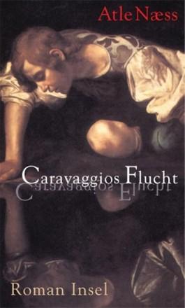 Caravaggios Flucht