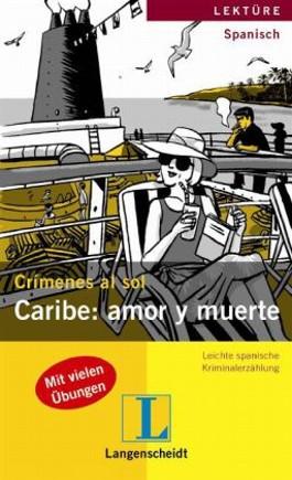 Caribe: amor y muerte