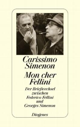 Carissimo Simenon. Mon cher Fellini
