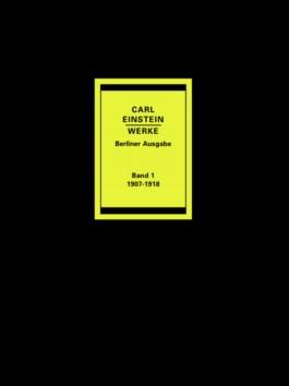 Carl Einstein Werke Band 1