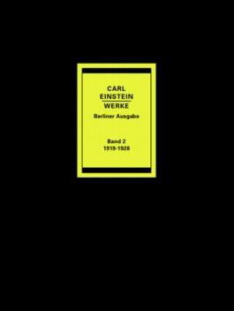 Carl Einstein Werke Band 2