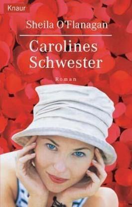 Carolines Schwester