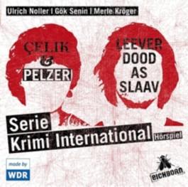 Çelik und Pelzer /Leever dood as slaav