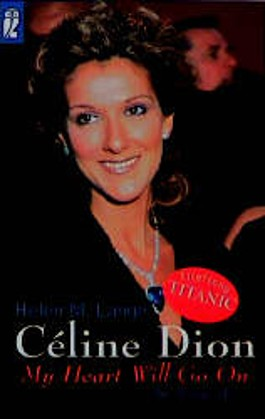 Celine Dion, 'My Heart Will Go On'