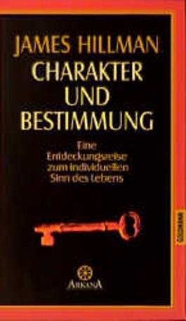 Charakter und Bestimmung
