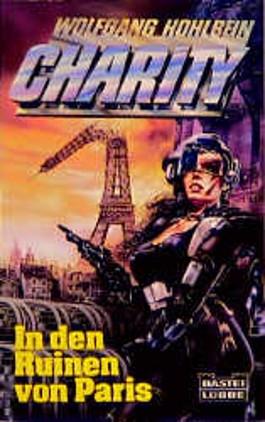 Charity 04. In den Ruinen von Paris