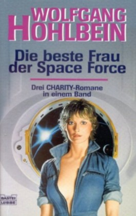 Charity Sammelband 1. Die beste Frau der Space Force