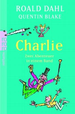 Charlie. Zwei Abenteuer in einem Band
