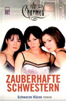 Charmed, Zauberhafte Schwestern. Bd.2