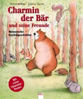 Charmin, der Bär und seine Freunde
