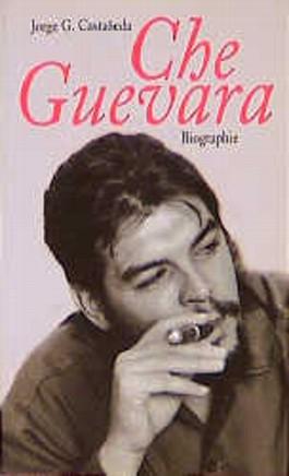 Che Guevara. Eine Biographie.