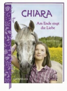 Chiara (Bd. 7) - Am Ende siegt die Liebe