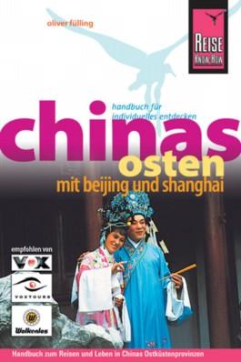 Chinas Osten mit Beijing und Shanghai