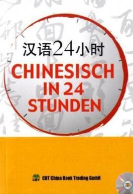 Chinesisch in 24 Stunden