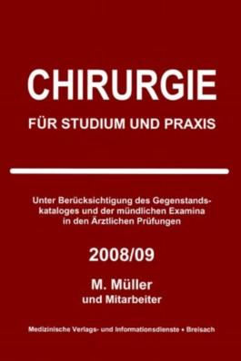 Chirurgie für Studium und Praxis 2008/09