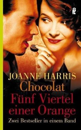 Chocolat / Fünf Viertel einer Orange
